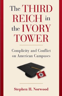 The Third Reich in the Ivory Tower - book cover