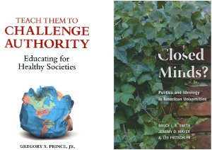 "Book covers - ""Teach them to Challenge Authority"" and ""Closed Minds?"""