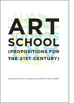 Art School (Propositions for the 21st Century) - book cover